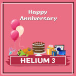 Helium 3 Anniversary Surprise