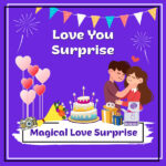 Magical Love Surprise