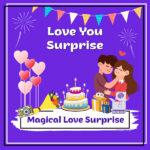Magical Love Surprise