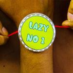 Lazy No.1 Rakhi 3