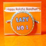 Lazy No.1 Rakhi
