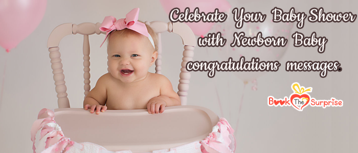 Newborn Baby Congratulations Messages