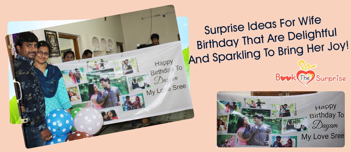 Surprise ideas for wife birthday that