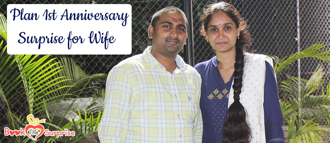1st anniversary surprise for wife