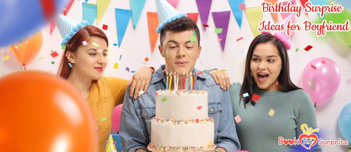 #10 Birthday Surprise Ideas For Boyfriend To Will Leave