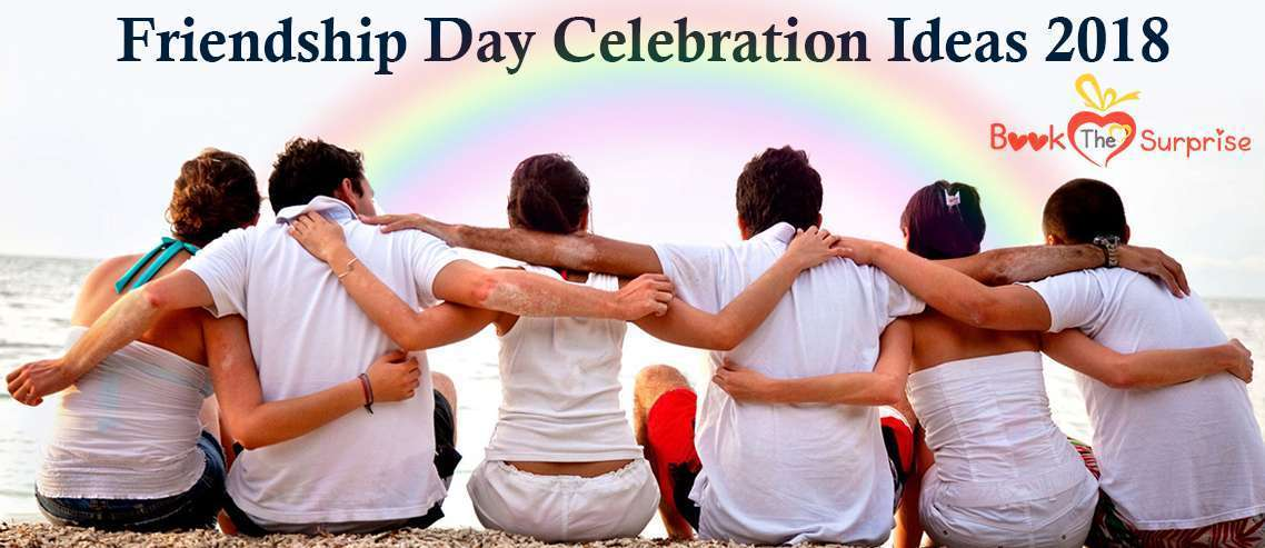 2018 friendship day celebration ideas