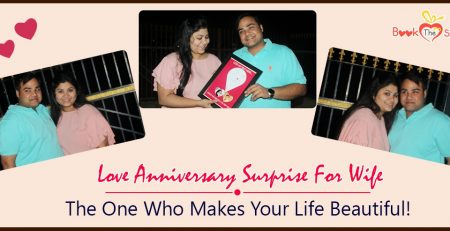 Love Anniversary Surprise For Wife