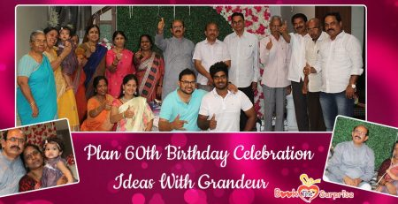 Plan 60th birthday celebration ideas with grandeur