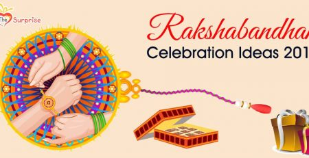 Rakshabandhan Celebration Ideas 2018