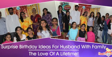 Surprise Birthday Ideas For Husband With Family