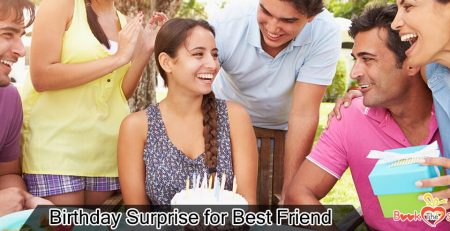 birthday surprise for best friend