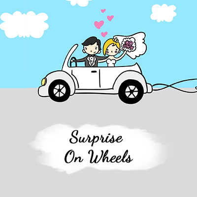 Surprise on Wheels
