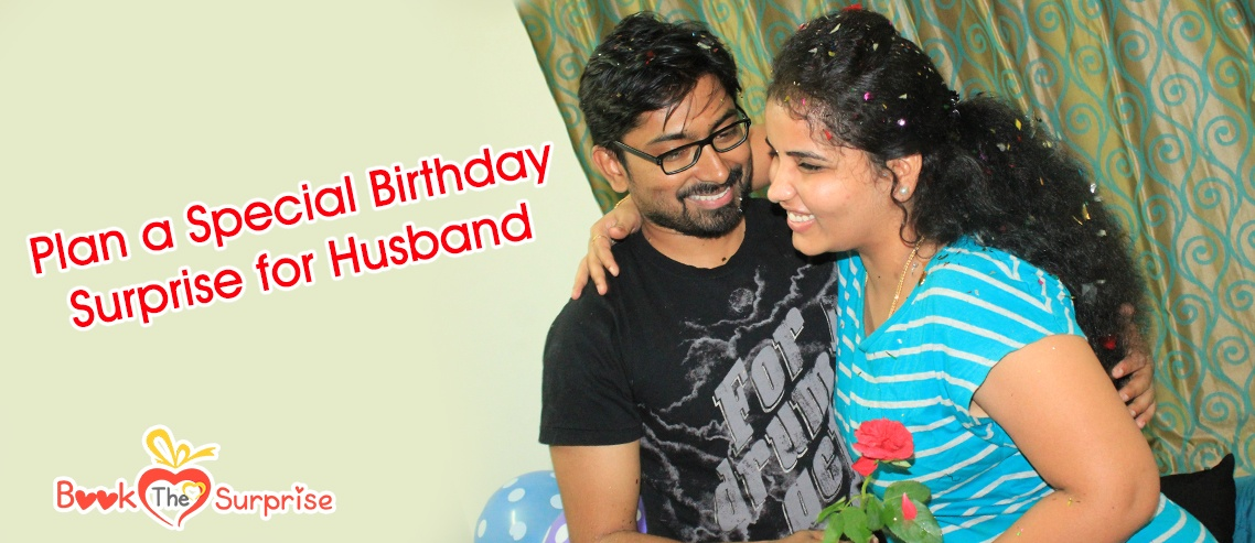 special birthday surprise for husband