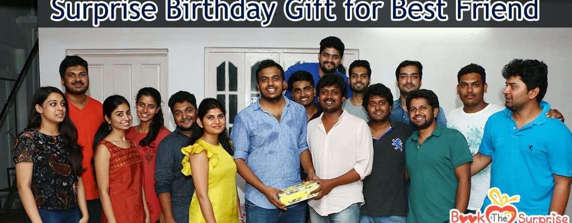 surprise birthday gift for best friend