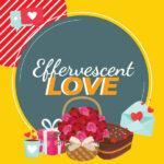 Effervescent-Love