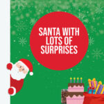 Santa with lots of surprises