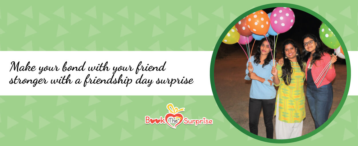 Friendship Day Surprise