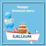 Gallium Anniversary Surprise