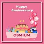 Osmium Anniversary Surprise