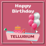 Tellurium Birthday Surprise