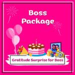Gratitude Surprise for Boss