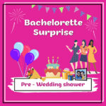 Pre – Wedding shower