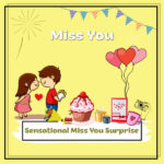 Sensational Miss You Surprise