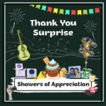 Showers of Appreciation