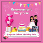Surprise Before Wedding Bells