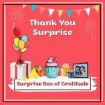 Surprise Box of Gratitude