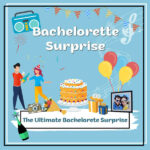 Ultimate Bachelorete Surprise