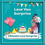 Ultimate Love Surprise