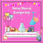 Ultimate New Born Surprise