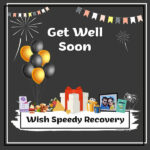 Wish Speedy Recovery