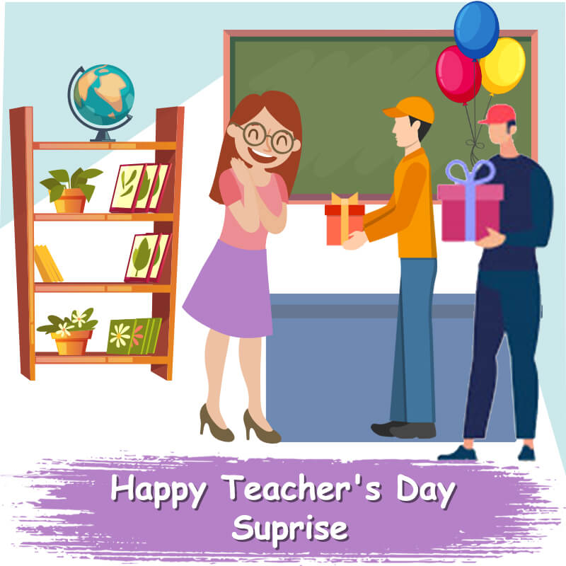 Teacher's Day Surprise