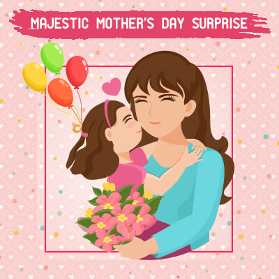 Majestic Mother's Day Surprise
